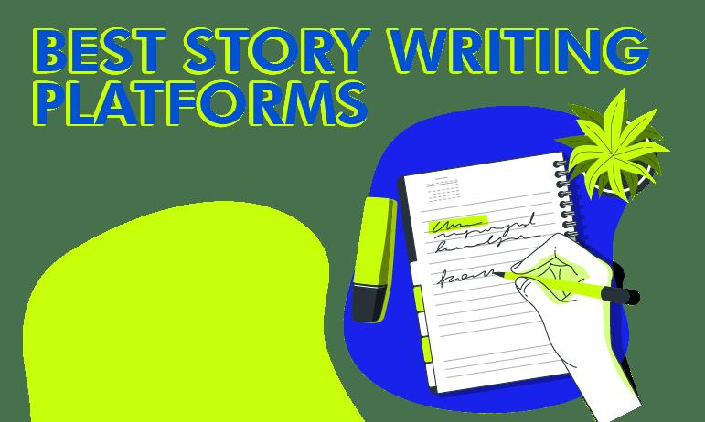 best story writing platforms